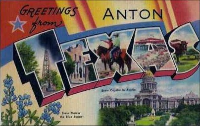 Greetings From Anton, Texas
